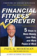 Financial Fitness Forever: 5 Steps to More Money, Less Risk, and More Peace of Mind (Hardcover)