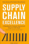 Supply Chain Excellence: A Handbook for Dramatic Improvement Using the SCOR Model (Hardcover)