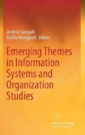 Emerging Themes in Information Systems and Organization Studies (Hardcover)