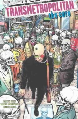 Transmetropolitan: The Cure (Paperback)