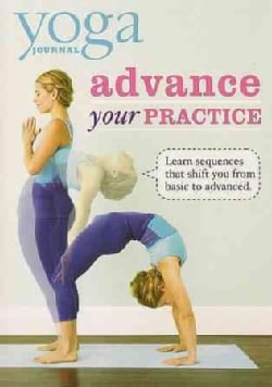 Yoga Journal: Advance Your Practice from Beginner to Advanced (DVD)