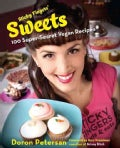 Sticky Fingers' Sweets: 100 Super-Secret Vegan Recipes (Hardcover)