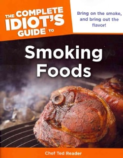The Complete Idiot's Guide to Smoking Foods (Paperback)