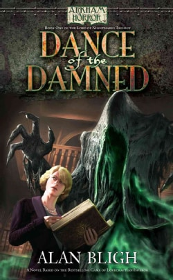 Dance of the Damned: A Arkham Horror Novel (Paperback)