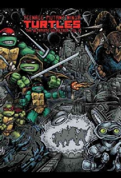 Teenage Mutant Ninja Turtles 2: The Ultimate Collection (Hardcover)