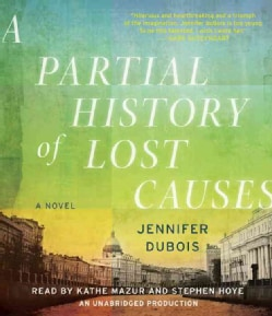 A Partial History of Lost Causes (CD-Audio)