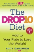 The Drop 10 Diet: Add to Your Plate to Lose the Weight (Hardcover)