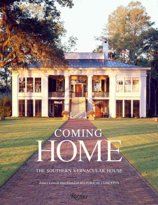 Coming Home: The Southern Vernacular House (Hardcover)