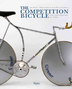 The Competition Bicycle: A Photographic History (Hardcover)
