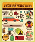 The Down and Dirty Guide to Camping With Kids: How to Plan Memorable Family Adventures & Connect Kids to Nature (Paperback)