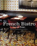 French Bistro: Seasonal Recipes (Hardcover)