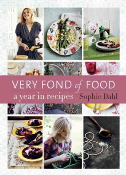 Very Fond of Food: A Year in Recipes (Hardcover)