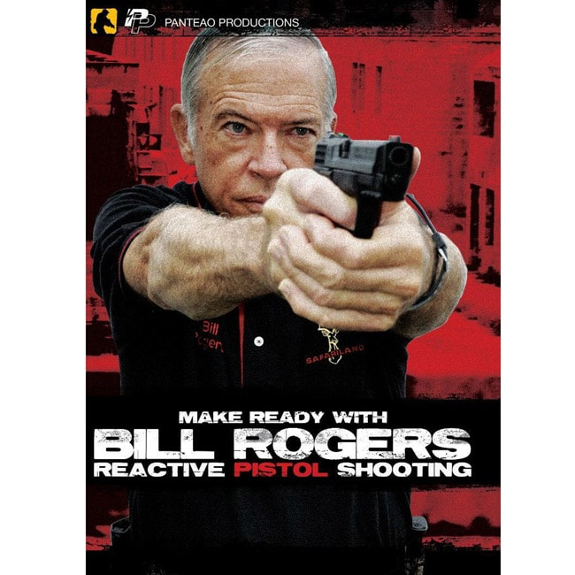 Make Ready with Bill Rogers: Reactive Pistol Shooting DVD