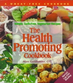 The Health Promoting Cookbook: Simple, Guilt-Free, Vegetarian Recipes (Paperback)
