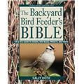 Rodale Books Backyard Bird Feeders Bible Book