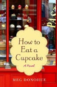 How to Eat a Cupcake (Paperback)