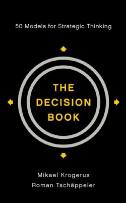 The Decision Book: Fifty Models for Strategic Thinking (Hardcover)