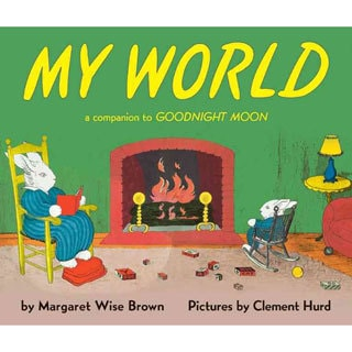 My World: A Companion to Goodnight Moon (Hardcover)