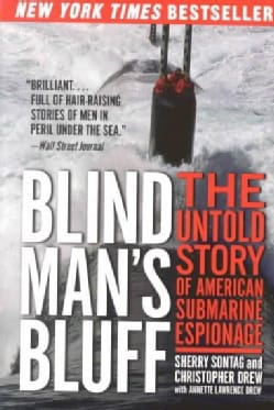 Blind Man's Bluff: The Untold Story of American Submarine Espionage (Paperback)