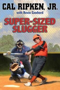 Super-Sized Slugger (Hardcover)
