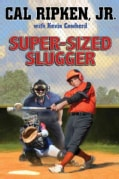 Super-Sized Slugger (Hardcover)