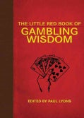 The Little Red Book of Gambling Wisdom (Hardcover)