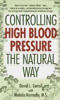 Controlling High Blood Pressure the Natural Way (Paperback)