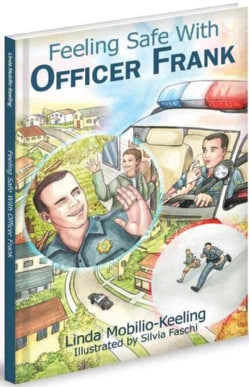 Feeling Safe With Officer Frank (Hardcover)