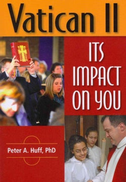 Vatican II: Its Impact on You (Paperback)