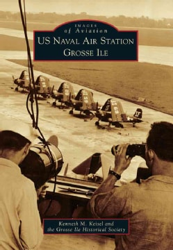 US Naval Air Station Grosse Ile (Paperback)