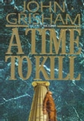 A Time to Kill (Hardcover)
