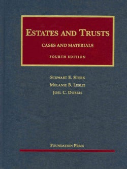 Estates and Trusts: Case and Materials (Hardcover)