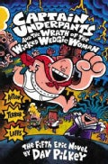 Captain Underpants and the Wrath of the Wicked Wedgie Woman (Paperback)