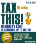 Tax This!: An Insider's Guide to Standing Up to the IRS (Paperback)