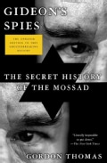 Gideon's Spies: The Secret History of the Mossad (Paperback)