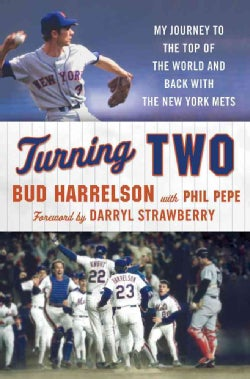Turning Two: My Journey to the Top of the World and Back With the New York Mets (Hardcover)