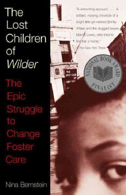 The Lost Children of Wilder: The Epic Struggle to Change Foster Care (Paperback)
