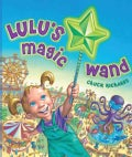 Lulu's Magic Wand (Hardcover)