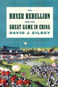 The Boxer Rebellion and the Great Game in China (Hardcover)