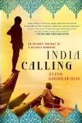 India Calling: An Intimate Portrait of a Nation's Remaking (Paperback)