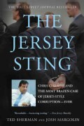 The Jersey Sting: Chris Christie and the Most Brazen Case of Jersey-Style Corruption---Ever (Paperback)
