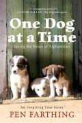 One Dog at a Time: Saving the Strays of Afghanistan (Paperback)