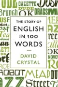 The Story of English in 100 Words (Hardcover)