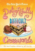 The New York Times Delightfully Difficult Crosswords: 150 Hard Puzzles (Paperback)