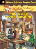 Geronimo Stilton 9: The Weird Book Machine (Hardcover)