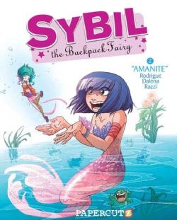 Sybil the Backpack Fairy 2: Amanite (Hardcover)