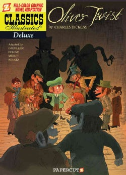 Classics Illustrated Deluxe 8: Oliver Twist (Hardcover)