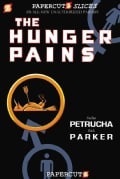 Papercutz Slices 4: The Hunger Pains (Hardcover)
