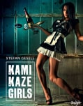 Kami Kaze Girls (Hardcover)