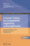Computer Science for Environmental Engineering and Ecoinformatics: International Workshop, CSEEE 2011, Kunming, C... (Paperback)